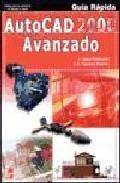 Libro AUTOCAD 2000 AVANZADO GUIA RAPIDA