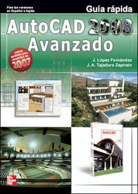 Libro AUTOCAD 2008 AVANZADO: GUIA RAPIDA