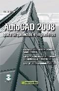 Libro AUTOCAD 2008 PARA ARQUITECTOS E INGENIEROS