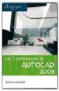 Libro AUTOCAD 2008: LAS 3 DIMENSIONES