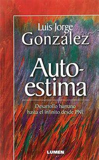 Libro AUTOESTIMA DESARROLLO HUMANO HASTA EL INFINITO DESDE PNL