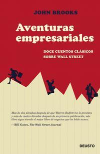 Libro AVENTURAS EMPRESARIALES: DOCE CUENTOS CLASICOS DEL MUNDO DE WALL STREET