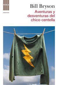 Libro AVENTURAS Y DESVENTURAS DEL CHICO CENTELLA