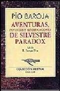 Libro AVENTURAS, INVENTOS Y MITIFICACIONES DE SILVESTRE PARADOX