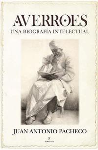 Libro AVERROES: BIOGRAFIA INTELECTUAL