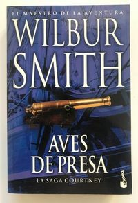 Libro AVES DE PRESA: LA SAGA COURTNEY