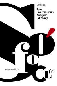 Libro AYAX. LAS TRAQUINIAS. ANTIGONA. EDIPO REY