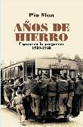 Libro AÑOS DE HIERRO: ESPAÑA EN LA POSGUERRA 1939-1945