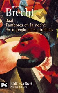 Libro BAAL; TAMBORES EN LA NOCHE; EN LA JUNGLA DE LAS CIUDADES