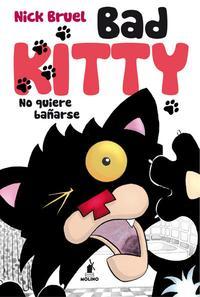 Libro BAD KITTY NO QUIERE BAÑARSE
