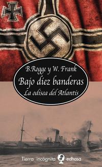 Libro BAJO DIEZ BANDERAS: LA ODISEA DEL ATLANTIS