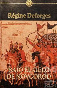 Libro BAJO EL CIELO DE NOVGOROD