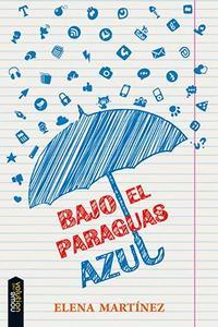 Libro BAJO EL PARAGUAS AZUL