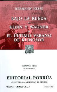 Libro BAJO LA RUEDA; KLEIN Y WAGNER; EL ULTIMO VERANO DE KLINGSOR