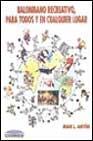 Libro BALONMANO RECREATIVO: PARA TODOS Y EN CUALQUIER LUGAR