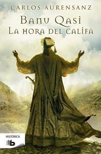 Libro BANU QASI: LA HORA DEL CALIFA