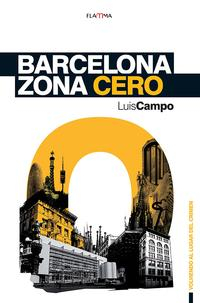 Libro BARCELONA ZONA CERO