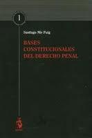 Libro BASES CONSTITUCIONALES DEL DERECHO PENAL