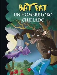 Libro BAT PAT 10: UN HOMBRE LOBO CHIFLADO