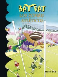 Libro BAT PAT 11: LOS ZOMBIS ATLETICOS