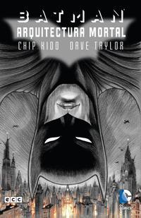 Libro BATMAN: EL CABALLERO OSCURO. ARQUITECTURA MORTAL