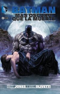 Libro BATMAN: MAS OSCURO QUE LA MUERTE