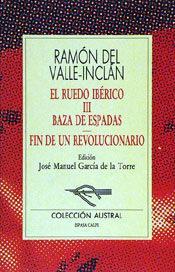 Libro BAZA DE ESPADAS; FIN DE UN REVOLUCIONARIO