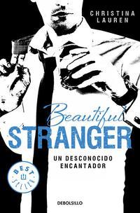 Libro BEAUTIFUL STRANGER: UN DESCONOCIDO ENCANTADOR