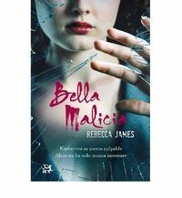 Libro BELLA MALICIA: EL MAL SIEMPRE VUELVE