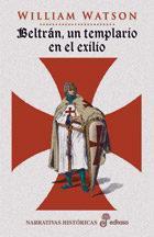 Libro BELTRAN, UN TEMPLARIO EN EL EXILIO