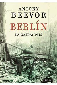 Libro BERLIN: LA CAIDA, 1945