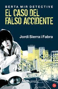 Libro BERTA MIR DETECTIVE: EL CASO DEL FALSO ACCIDENTE