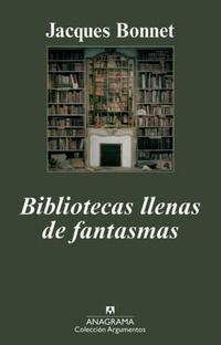 Libro BIBLIOTECAS LLENAS DE FANTASMAS