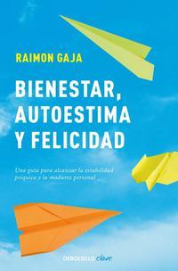 Libro BIENESTAR, AUTOESTIMA Y FELICIDAD