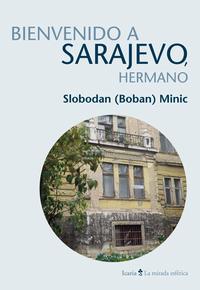 Libro BIENVENIDO A SARAJEVO, HERMANO