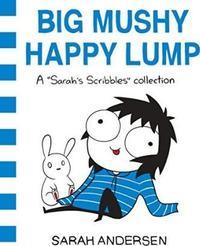 Libro BIG MUSHY HAPPY LUMP: A SARAH S SCRIBBLES COLLECTION