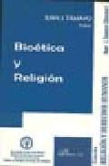 Libro BIOETICA Y RELIGION