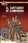Libro BLAKE Y MORTIMER 18: EL SANTUARIO DE GONDWANA