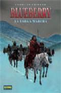 Libro BLUEBERRY Nº 20: LA LARGA MARCHA