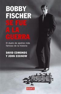 Libro BOBBY FISCHER SE FUE A LA GUERRA