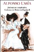 Libro BOHEMIOS Y MALVADOS COÑONES DEL REINO DE ESPAÑA II
