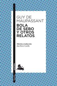Libro BOLA DE SEBO Y OTROS RELATOS