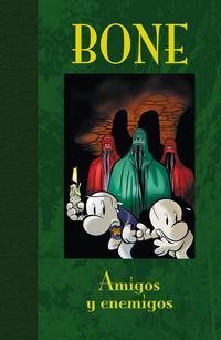Libro BONE EDICION DE LUJO 03: AMIGOS Y ENEMIGOS