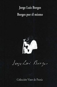 Libro BORGES POR EL MISMO