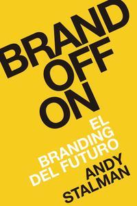 Libro BRANDOFF: EL BRANDING DEL FUTURO
