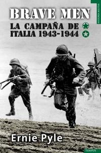 Libro BRAVE MEN: LA CAMPAÑA DE ITALIA 1943-1944