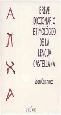 Libro BREVE DICCIONARIO ETIMOLOGICO DE LA LENGUA CASTELLANA