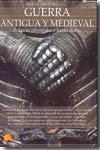 Libro BREVE HISTORIA DE LA GUERRA ANTIGUA Y MEDIEVAL
