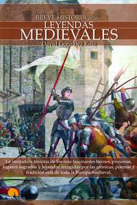 Libro BREVE HISTORIA DE LAS LEYENDAS MEDIEVALES