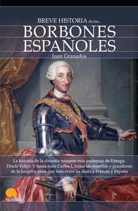 Libro BREVE HISTORIA DE LOS BORBONES ESPAÑOLES